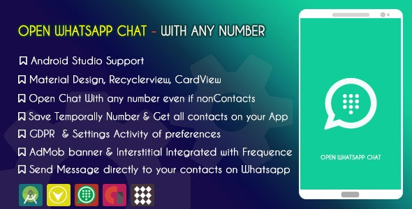 Open Chat in WhatsApp with Unknow Number - Admob & GDPR - CodeCanyon Item for Sale