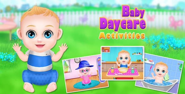 Best New Born Baby Sitter : DayCare Activites + COPPA + Admob + Applovin + Android Studio