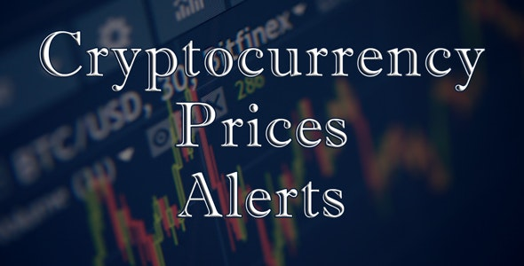 Crypto Price Alerts | WordPress Plugin - CodeCanyon Item for Sale