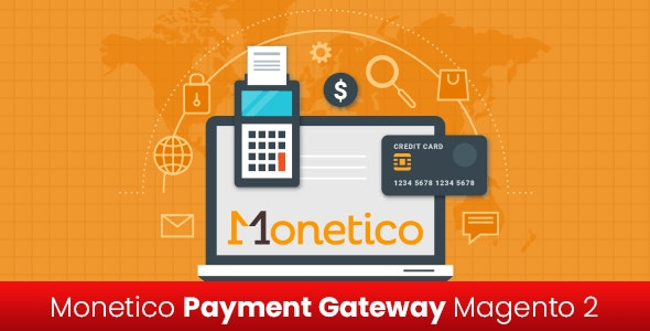 Monetico Payment Gateway Magento 2 Extension - CodeCanyon Item for Sale