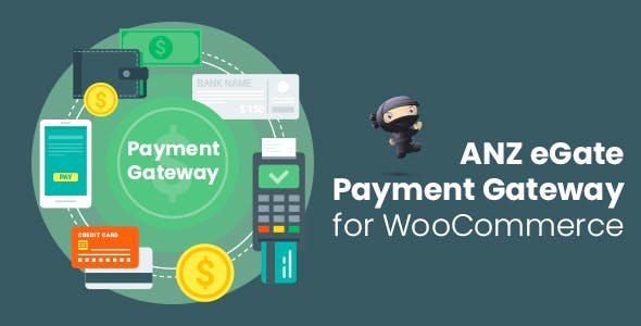 ANZ eGate Payment Gateway for WooCommerce