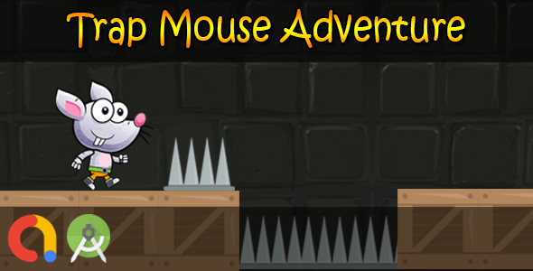Trap Mouse Dangerous Adventure (Android Studio + Admob + GDPR Support + API 27)