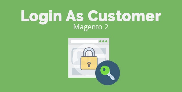 Magento 2 Login As Customer - CodeCanyon Item for Sale
