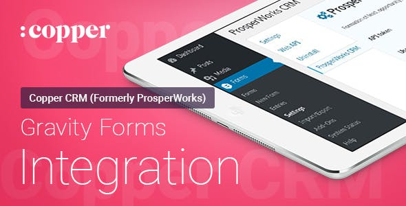 Gravity Forms - ProsperWorks (Copper) CRM - Integration