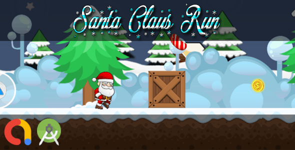 SANTA CLAUS RUN (Android Studio + Admob + GDPR Support + API 27 + Eclipse)