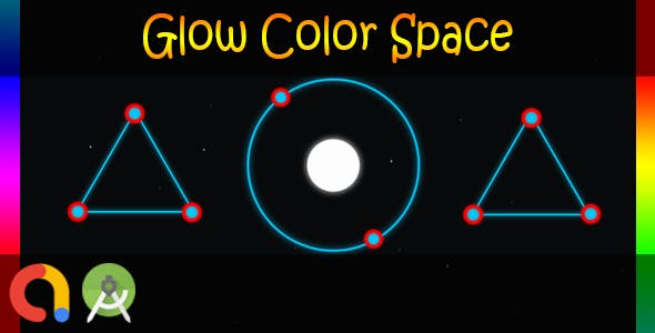 Glow Color Space (Android Studio + Admob + GDPR Support + API 27 + Eclipse)