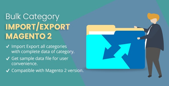 Bulk Category Import/Export Magento 2 - CodeCanyon Item for Sale