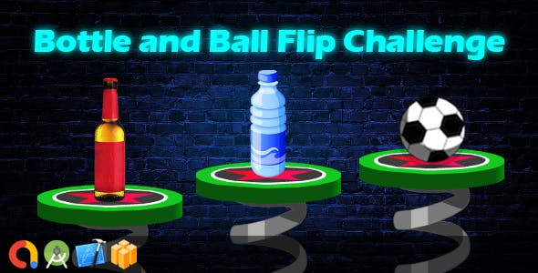 Flip Bottle and Ball Challenge (Buildbox + iOS XCode 10 + Android Studio + Admob + GDPR + API 27)
