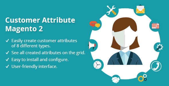 Customer Attributes Extension Magento 2 - CodeCanyon Item for Sale