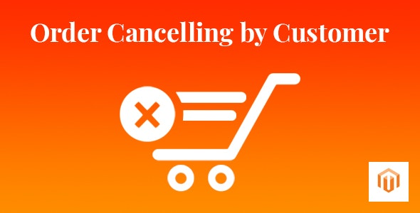 Order Cancelling by Customer - CodeCanyon Item for Sale