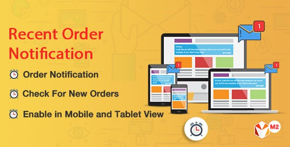 Recent Order Notification Magento 2