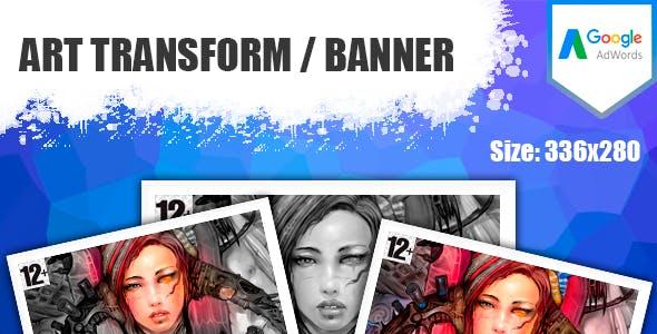ART TRANSFORM / BANNER