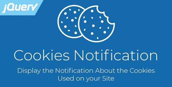 Cookies Notification - Responsive jQuery Plugin, Compliant with EU GDPR Law