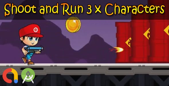 Shoot and Run 3 x Characters (Android Studio + Admob + GDPR Support + API 27 + Eclipse)