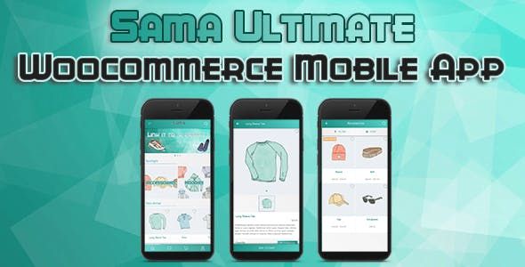 Sama Ultimate - Complete Woocommerce Mobile Application