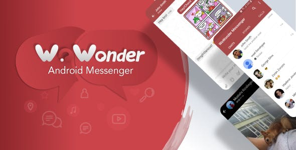 WoWonder Android Messenger - Mobile Application for WoWonder Social Script
