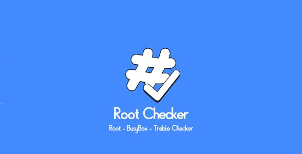 Root Checker - BusyBox,Treble