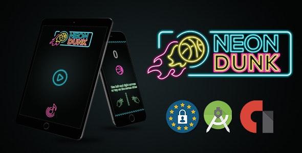 Neon Dunk (Android Studoi + Admob) - CodeCanyon Item for Sale