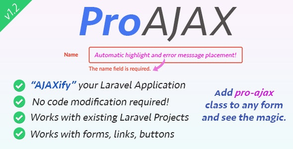 ProAjax - Automatically Ajaxify Your Laravel Application - CodeCanyon Item for Sale