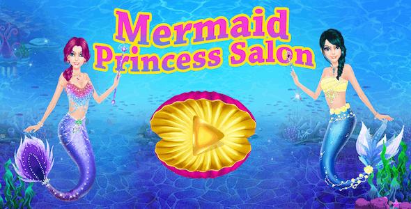 Mermaid Princess Salon Girls Games
