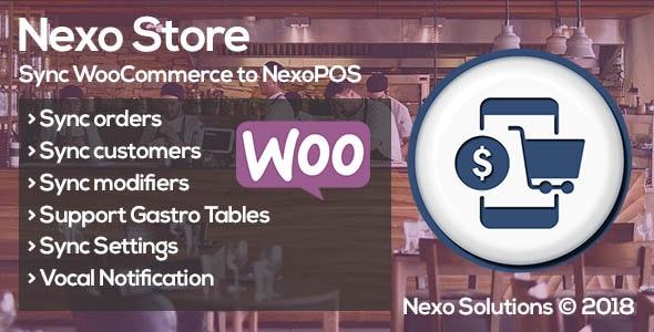 Nexo Store - Sync WooCommerce & NexoPOS 3.x - CodeCanyon Item for Sale