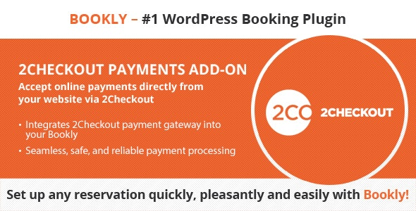 Bookly 2Checkout (Add-on) - CodeCanyon Item for Sale