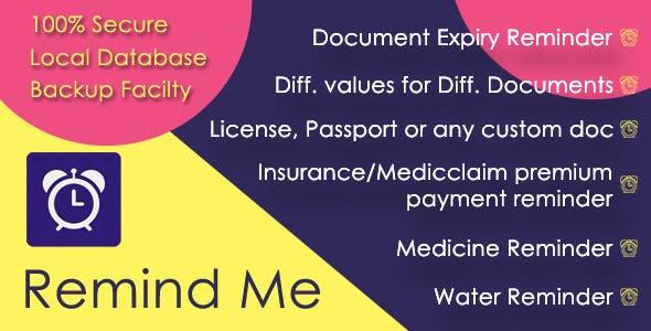 Remind me - Document expiry, water & medicine reminder app