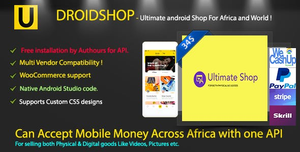 DroidShop - Ultimate android Shop for Digital/Physical Goods (Supports Mobile money, Stripe, Paypal)