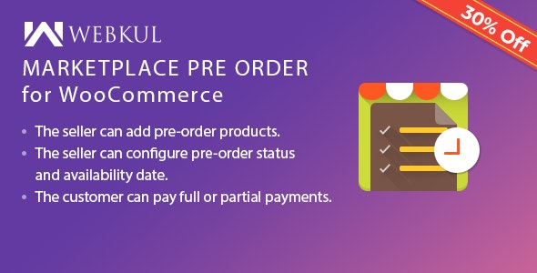 Marketplace Pre Order Plugin for WooCommerce by webkul | CodeCanyon
