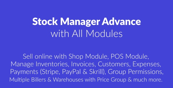 Stock Manager Advance with All Modules - CodeCanyon Item for Sale