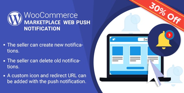 WordPress WooCommerce Marketplace Web Push Notification Plugin - CodeCanyon Item for Sale