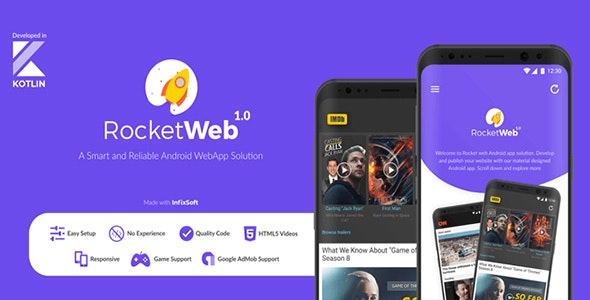 RocketWeb - Configurable WebView Android App Solution by InfixSoft