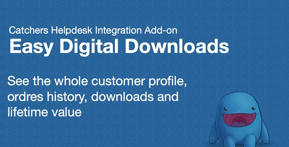 Easy Digital Downloads & Catchers Helpdesk Integration Add-on