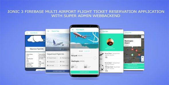 IONIC 3 FIREBASE MULTI AIRPORT FLIGHT TICKET RESERVATION APPLICATION with SUPER ADMIN WEBBACKEND
