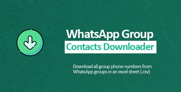 WhatsApp Groupe Contacts Downloader by comodeau | CodeCanyon