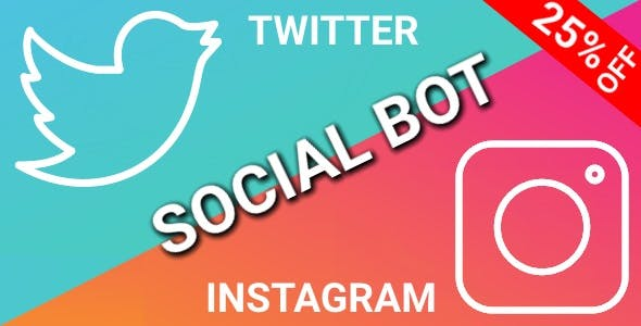 SocialBot - Instagram and Twitter Bot