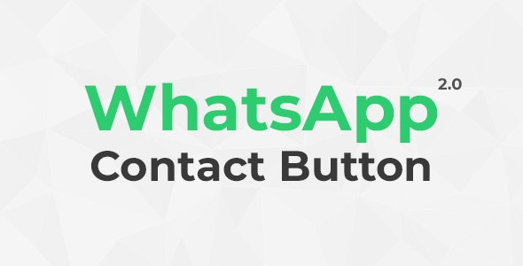 WhatsApp Contact Button 2.0 (Chat) - CodeCanyon Item for Sale