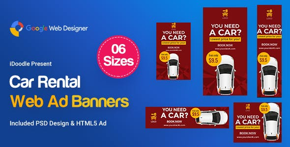 Car Rental HTML5 Banners Ad - GWD & PSD by iDoodle