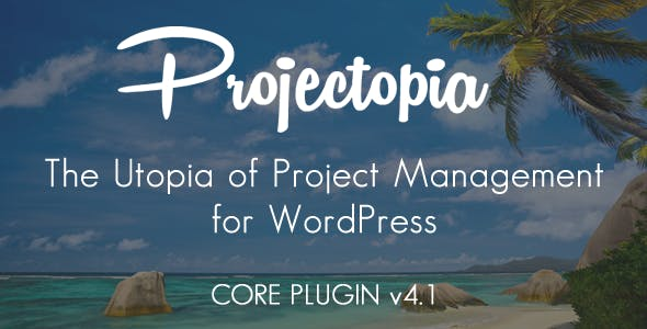 Projectopia Wordpress Project Management