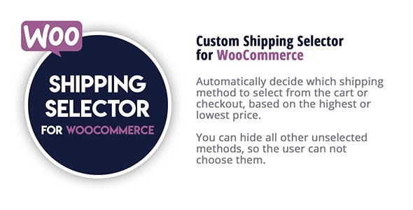 Shipping Selector for WooCommerce - CodeCanyon Item for Sale
