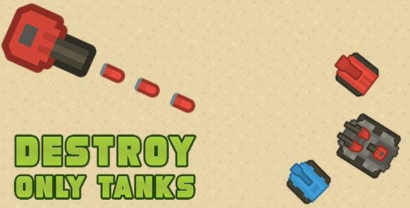 Destroy only Tanks