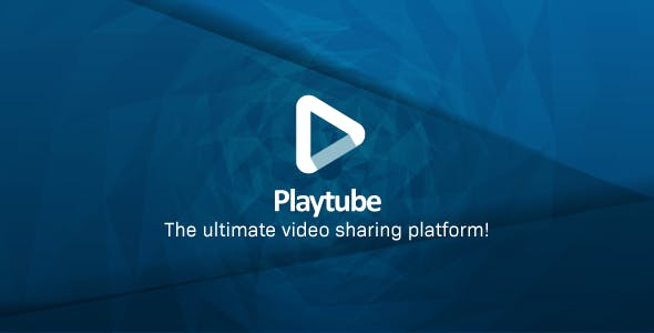 PlayTube - The Ultimate PHP Video CMS & Video Sharing Platform        Nulled