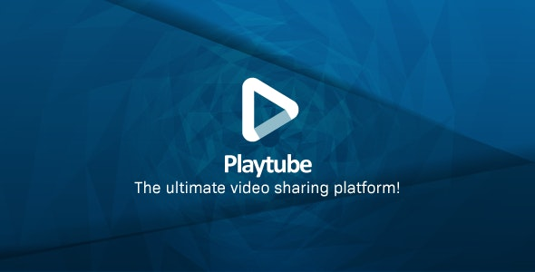 PlayTube v1.7.1 NULLED – The Ultimate PHP Video CMS & Video Sharing Platform