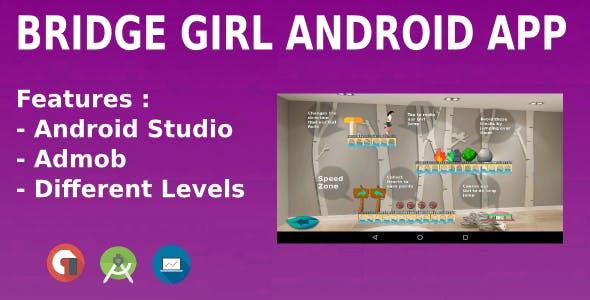 Bridge Girl Android Game App