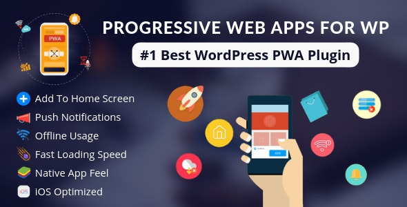Progressive Web Apps For WordPress by DaftPlug | CodeCanyon
