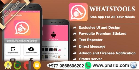 WhatsTools - Premium Whatsapp Tools | Beautiful UI, Admob, Push