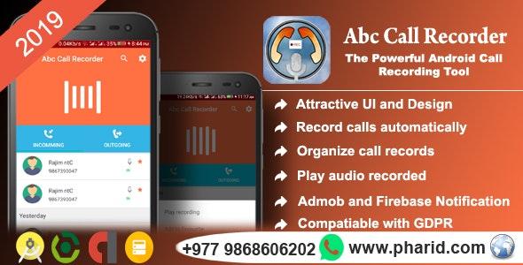 Abc Call Recorder - Beautiful UI, Admob, Firebase Push Notification