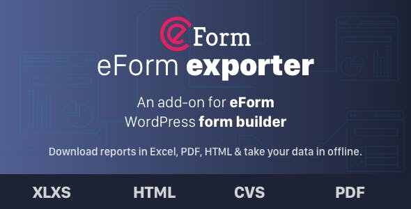 Exporter for eForm - Reports & Submissions        Nulled