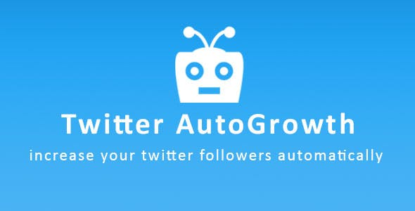 Twitter Autogrowth - Increase Your Twitter Followers Automatically