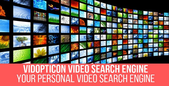 Vidopticon - Video Search Engine Plugin for WordPress - CodeCanyon Item for Sale